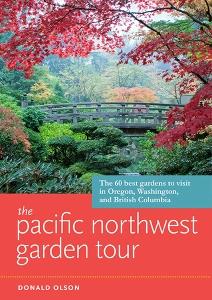 Pacifi NW Garden Tour|Donald Olson